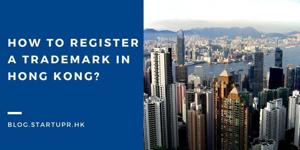 Register a trademark in Hong Kong