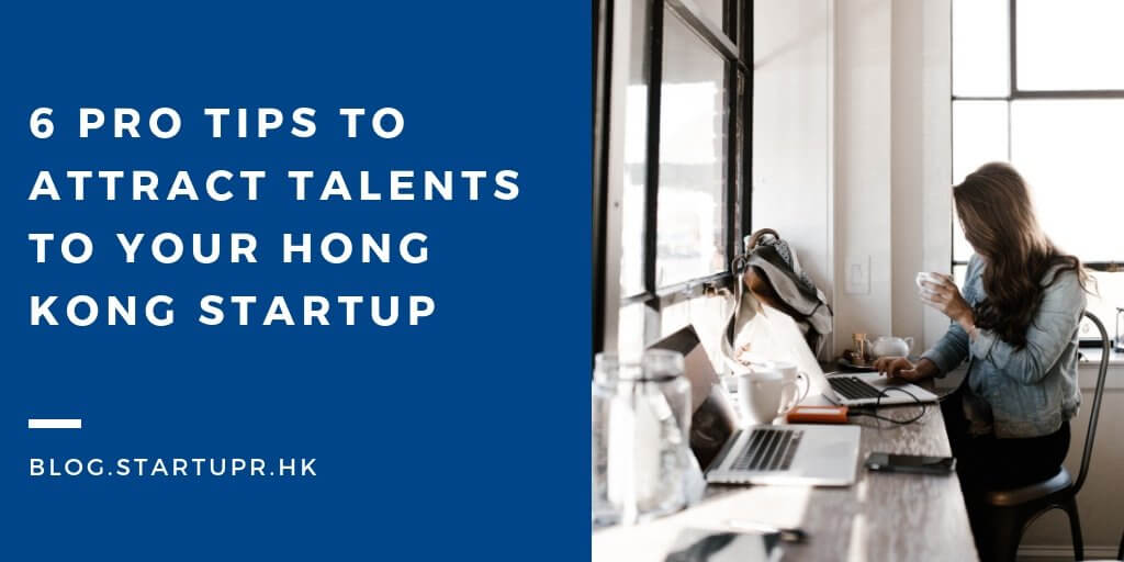 Attract talent to Hong Kong Startup