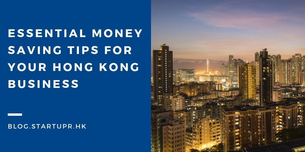 Money Saving Tips for Hong Kong Business