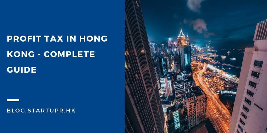 Profit Tax in Hong Kong