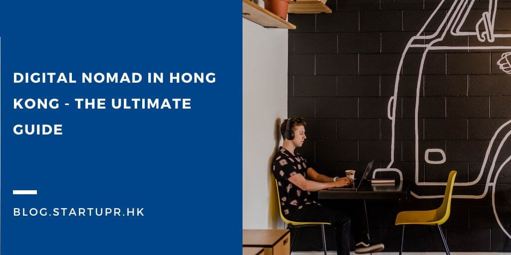 Digital Nomad in Hong Kong