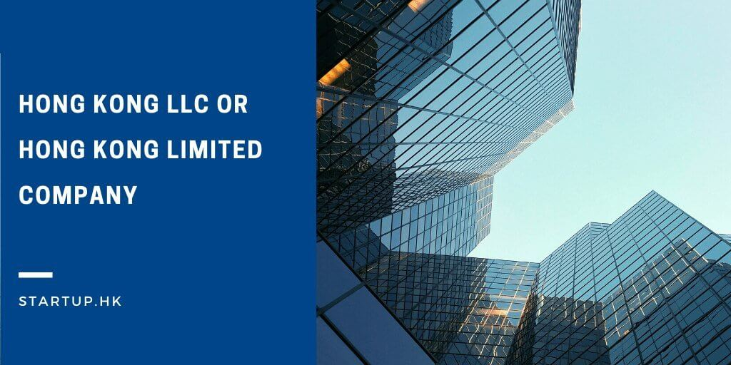 Hong Kong LLC or Hong Kong Limited Company