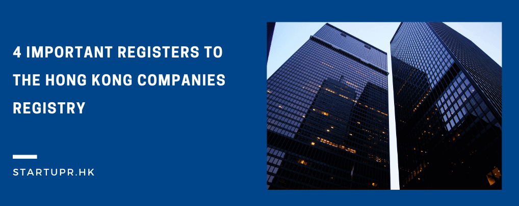 Important Registers to the Hong Kong Companies Registry