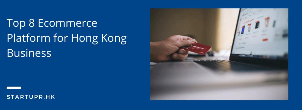 Ecommerce Platform for Hong Kong Business