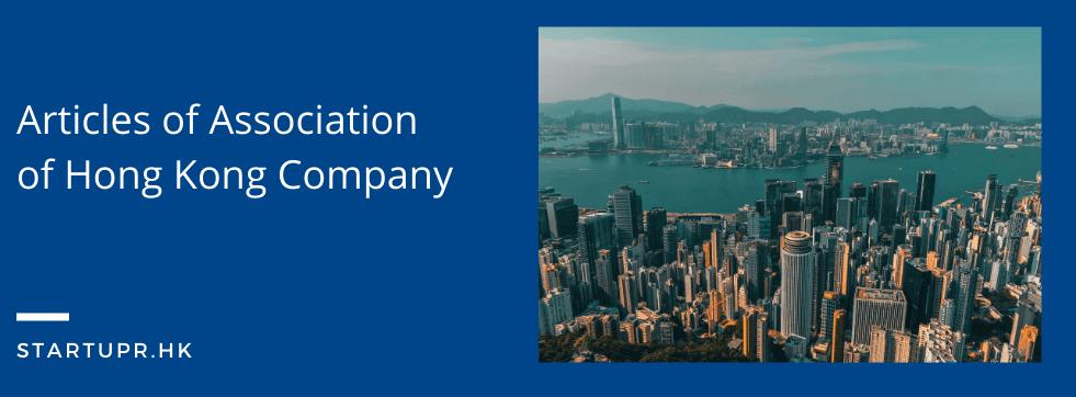 Articles of Association of Hong Kong Company